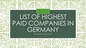 list of highest paid companies in germany germanlifestyle
