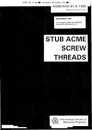 109465899 Asme B1 8 Stub Acme Threads Pdf Pdf Document