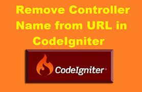 how to remove controller name from url in codeigniter php tutorial