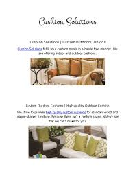 custom outdoor cushions. Cushion Solutions | Custom Outdoor Cushions Fulfill Your Needs In A Hassle Free F