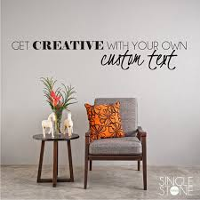 custom wall decal quote create your