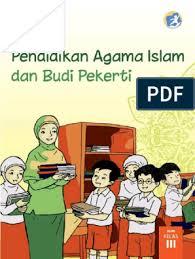 Soal dan jawaban pendidikan agama islam dan budi pekerti kelas 7 halaman 155. Kelas 03 Sd Pendidikan Agama Islam Dan Budi Pekerti Siswa