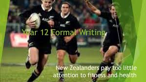 nz and fitness essay examples for year formal writing year 12 formal writing ers pay too little attention to fitness and health