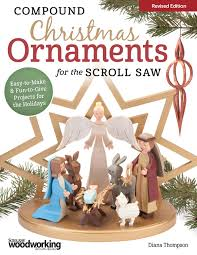 scroll saw christmas ornaments. compound christmas ornaments for the scroll saw, revised edition saw o