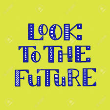 Look At The Future Of Graphic Design Look To The Future Handwritten Lettering Calligraphy Design
