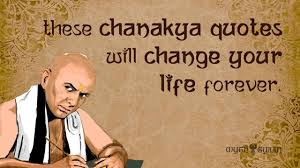24 Chanakya Quotes That Will Change Your Life Forever