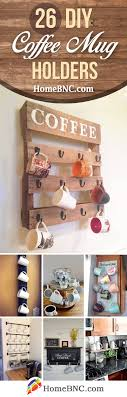 Cute funny diy coffee mug designs ideas try Ceramic Mug Diy Coffee Mug Holder Ideas The Best Ideas For Kids 26 Best Diy Coffee Mug Holder Ideas And Projects For 2019