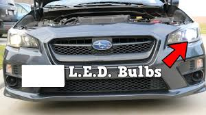 2015 Wrx Bulb Size Chart Wrx Led Headlight Install Auxbeam H11 Led Headlights