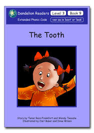 dandelion readers level 3 book 9 the tooth sequence oo boot oo look