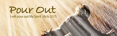 Image result for GOD WILL POUR OUT HIS SPIRIT IN THE END DAYS