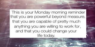 Monday Motivational Quotes For Work Beauteous Monday Quotes Happy Monday Motivational Funny Quotes And Images