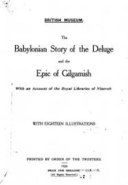 the babylonian story of the deluge and the epic of gilgamesh  0556 tp