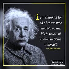 Albert Einstein Quotes I Am Thankful अलबरट