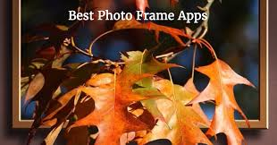 7 best photo frame apps for iphone ipad 2019 best and fresh apps for iphone and ipad