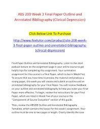 abs week final paper outline and annotated bibliography clinic