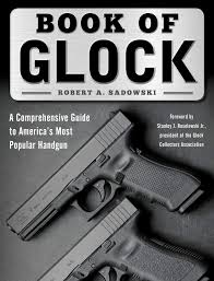 Glock Lube Chart Book Of Glock A Comprehensive Guide To Americas Most
