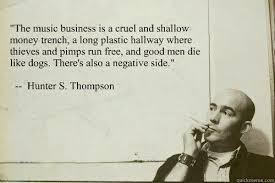S Quote Awesome The Greatest Hunter S Thompson Quote NEVER Made The Shit™