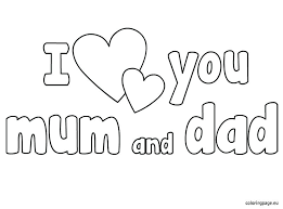 i love you mommy and daddy coloring pages i love you mommy coloring pages mom and