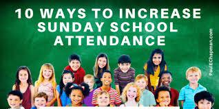 Sunday School Chart Ideas 10 Proven Ways To Increase Sunday School Attendance