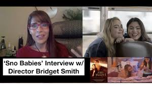Sno Babies' Director Bridget Smith On Realistic Narrative Approach And  Casting Katie Kelly - YouTube