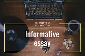 simple tips for students to write an informative essay com an informative essay is a writing assignment that serves to explain any given topic this kind of essay isn t used to persuade or argue any one side