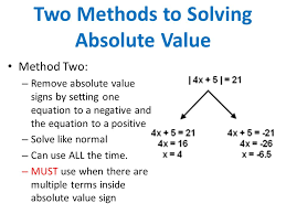 two methods to solving absolute value method two remove absolute value signs by setting