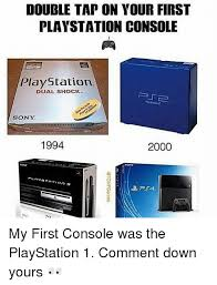 sony playstation 1994. memes, playstation, and sony: double tap on your first playstation console playstation. sony playstation 1994