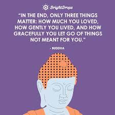 Improve yourself, find your inspiration, share with friends. 33 Deep Buddha Quotes On Love Life And Happiness Bright Drops