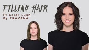 Filling Hair Ft Pravana Color Lush