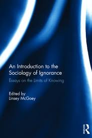 an introduction to the sociology of ignorance essays on the  an introduction to the sociology of ignorance