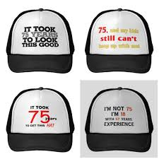 75th birthday hats for dad choice of styles
