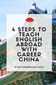 Teach Graphic Design Abroad 4 Steps To Teach English Abroad With Career China In 2019