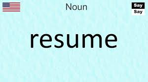 How To Pronounce Resume In U S English Youtube