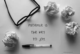 life quotes jasreflections page  patience is the key to joy