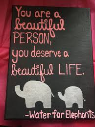Water For Elephants Quote On A Canvas My Diy Creations Elephant