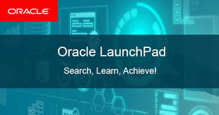 Take Free Oracle Cloud Online Training Oracle Launchpad
