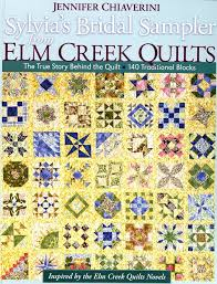 Sylvia's Bridal Sampler From Elm Creek Quilts – Quilting Books ... & Sylvia's Bridal Sampler From Elm Creek Quilts Adamdwight.com