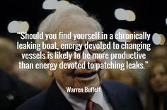 Image result for warren buffett don't repair a sinking ship quote