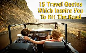 Road Quotes New Best Travel Quotes Tripoto