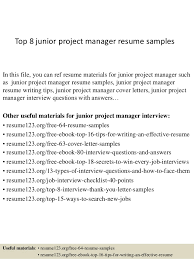 Top 8 junior project manager resume samples In this file, you can ref resume  materials ...