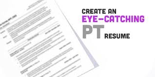 Physical Therapy Resume Simple Create An EyeCatching Physical Therapy Resume