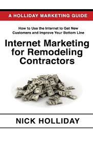 Kitchen Remodeling Business Internet Marketing For Remodeling Contractors Advertising Your