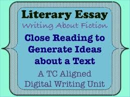 literary essay close reading to generate ideas about a text by literary essay close reading to generate ideas about a text