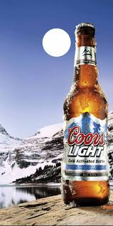 Coors Light Is The Best Coors Light Best Beer In Texas Its Not From Texas Well
