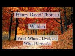 henry david thoreau walden where i lived and what i lived for  henry david thoreau walden where i lived and what i lived for audiobook