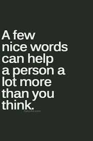 Pin By Karen Wright On Catchthequote Pinterest Quotes Words Classy Nice And Simple Quotes