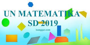 Năm nhâm dần (âm lịch). Un Matematika Sd 2019 Prediksi Soal Dan Pembahasan