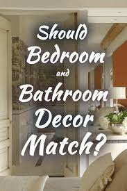 should bedroom and bathroom decor match