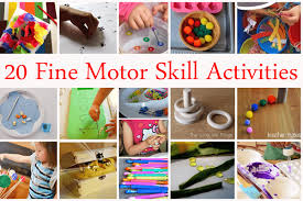 20 fine motor skill activities love to