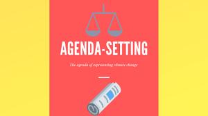 Agenda Setting Agenda Setting And Climate Change Gabriel Dean Medium